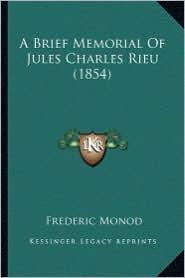A Brief Memorial of Jules Charles Rieu (1854) - Frederic Monod