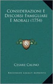 Considerazioni E Discorsi Famigliari E Morali (1754)