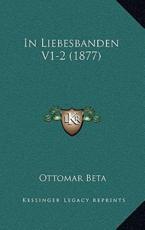 In Liebesbanden V1-2 (1877) - Ottomar Beta