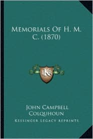 Memorials of H.M.C. (1870) - John Campbell Colquhoun