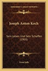 Joseph Anton Koch - Ernst Jaffe