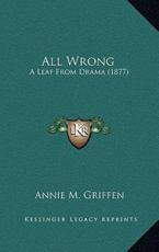 All Wrong - Annie M Griffen