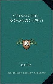 Crevalcore, Romanzo (1907) - Neera