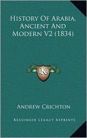 History Of Arabia, Ancient And Modern V2 (1834)