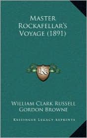 Master Rockafellar's Voyage (1891) - William Clark Russell, Gordon Browne (Illustrator)