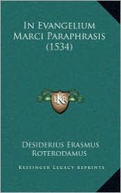 In Evangelium Marci Paraphrasis (1534) - Desiderius Erasmus Roterodamus