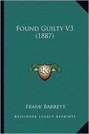 Found Guilty V3 (1887)
