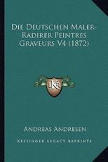 Die Deutschen Maler-Radirer Peintres Graveurs V4 (1872) - Andreas Andresen