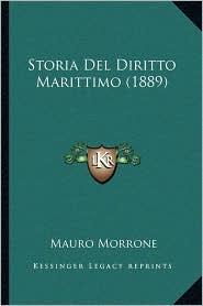 Storia del Diritto Marittimo (1889) - Mauro Morrone