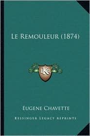 Le Remouleur (1874) - Eugene Chavette