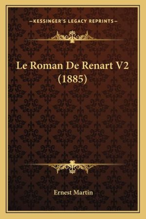 Le Roman de Renart V2 (1885)