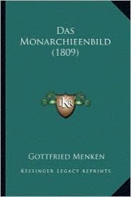 Das Monarchieenbild (1809)