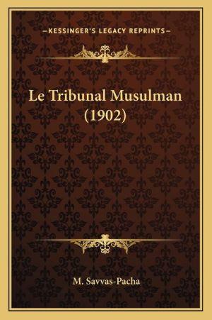 Le Tribunal Musulman (1902)