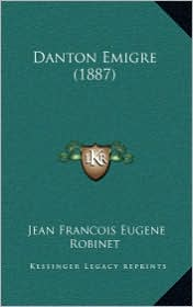Danton Emigre (1887) - Jean Francois Eugene Robinet