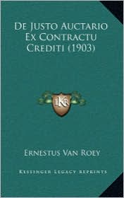 de Justo Auctario Ex Contractu Crediti (1903) - Ernestus Van Roey