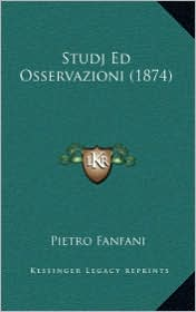 Studj Ed Osservazioni (1874) - Pietro Fanfani