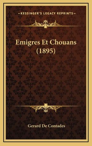 Emigres Et Chouans (1895)