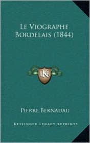 Le Viographe Bordelais (1844)