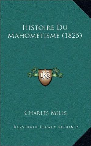 Histoire Du Mahometisme (1825)