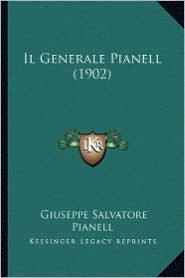 Il Generale Pianell (1902) - Giuseppe Salvatore Pianell