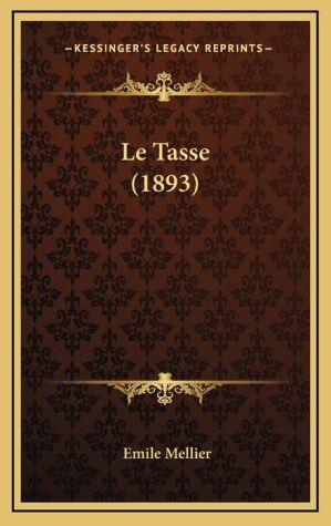 Le Tasse (1893)
