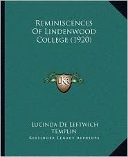 Reminiscences of Lindenwood College (1920) - Lucinda De Leftwich Templin