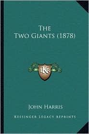 The Two Giants (1878) - John Harris
