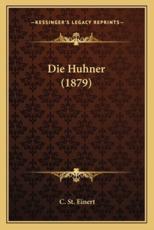 Die Huhner (1879) - C St Einert