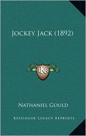 Jockey Jack (1892) - Nathaniel Gould