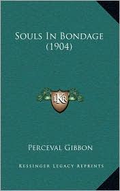 Souls in Bondage (1904)