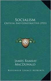 Socialism: Critical and Constructive (1921)