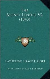 The Money Lender V2 (1843) - Catherine Grace Frances Gore