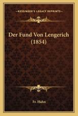 Der Fund Von Lengerich (1854) - Fr Hahn