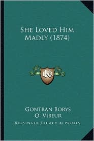 She Loved Him Madly (1874)