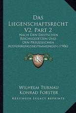 Das Liegenschaftsrecht V2, Part 2 - Wilhelm Turnau