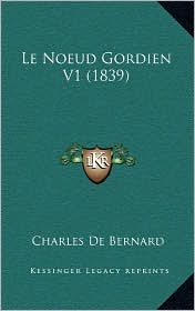 Le Noeud Gordien V1 (1839)