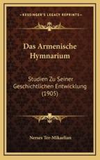 Das Armenische Hymnarium - Nerses Ter-Mikaelian