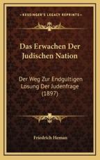 Das Erwachen Der Judischen Nation - Friedrich Heman
