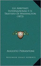 Gli Arbitrati Internazionali E Il Trattato Di Washington (1872)