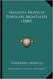 Sessanta Novelle Popolari Montalesi (1880)