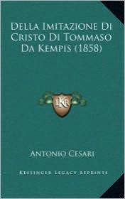 Della Imitazione Di Cristo Di Tommaso Da Kempis (1858)