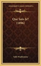Que Sais-Je? (1896) - Prudhomme Sully