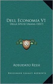 Dell Economia V1: Della Specie Umana (1817) - Adeodato Ressi