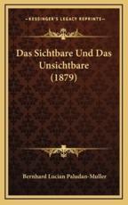 Das Sichtbare Und Das Unsichtbare (1879) - Bernhard Lucian Paludan-Muller