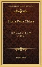 Storia Della Chiesa - Fedele Savio