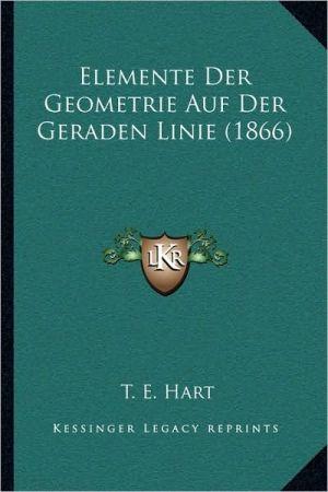 Elemente Der Geometrie Auf Der Geraden Linie (1866)