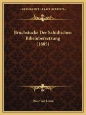 Bruchstucke Der Sahidischen Bibelubersetzung (1885) - Oscar Von Lemm