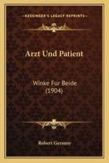 Arzt Und Patient - Robert Gersuny