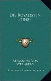 Die Royalisten (1848) - Alexander Von Sternberg
