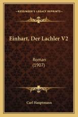 Einhart, Der Lachler V2 - Carl Hauptmann